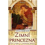 Zimní princezna - Dvě lásky v jednom srdci - Elektronická kniha
