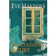 Čtení z kávové sedliny - Eve Makisová, 227 stran