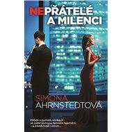 Nepřátelé a milenci - Simona Ahrnstedtová, 384 stran