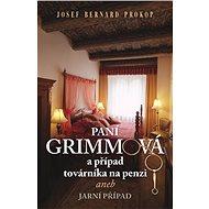 Paní Grimmová a případ továrníka na penzi - Elektronická kniha