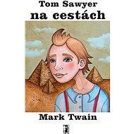 Tom Sawyer na cestách - Elektronická kniha