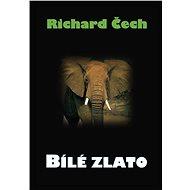Bílé zlato - Elektronická kniha