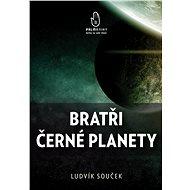 Bratři černé planety - Elektronická kniha