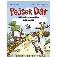 Pejsek Dar – Případ ztraceného papouška - Elektronická kniha
