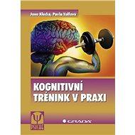 Kognitivní trénink v praxi - Elektronická kniha