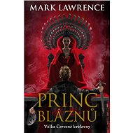 Princ bláznů - Mark Lawrence