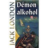 Démon alkohol - Elektronická kniha