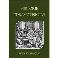 Historie zdravotnictví - Elektronická kniha