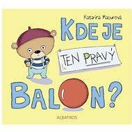 Kde je ten pravý balon? - Elektronická kniha