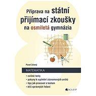 Příprava na státní přijímací zkoušky na osmiletá gymnázia - Matematika - Elektronická kniha