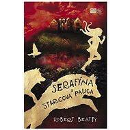 Serafína a starcova palica (SK) - Elektronická kniha