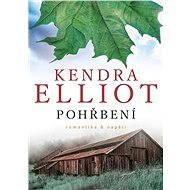Pohřbení - Kendra Elliot