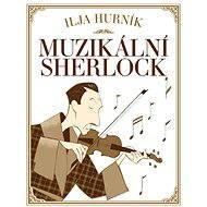 Muzikální Sherlock - Elektronická kniha
