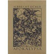 Apokalypsa - Albrecht Dürer