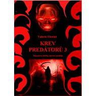 Krev predátorů 3 - Elektronická kniha