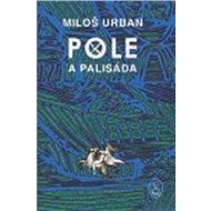 Pole a palisáda - Elektronická kniha