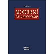 Moderní gynekologie - Aleš Roztočil a kolektiv