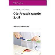 Ošetřovatelská péče 2. díl - Elektronická kniha