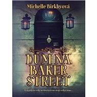 Dům na Baker Street - Elektronická kniha
