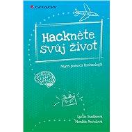 Hackněte svůj život - Elektronická kniha