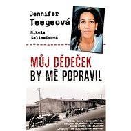 Amon Göth: Můj dědeček by mě popravil - Jennifer Teegeová, Nikola Sellmairová