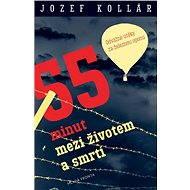 55 minut mezi životem a smrtí - Elektronická kniha
