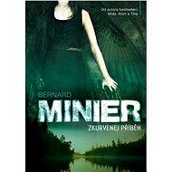 Zkurvenej příběh - Bernard Minier