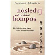 Následuj svůj vnitřní kompas - Elektronická kniha
