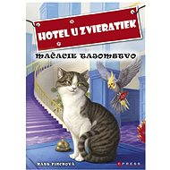 Hotel u zvieratiek - Mačacie tajomstvo (SK) - Kate Finch