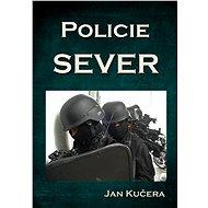Policie SEVER - Elektronická kniha