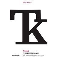 Čtení o Karlu Teigovi - Elektronická kniha