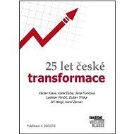 25 let české transformace - Elektronická kniha