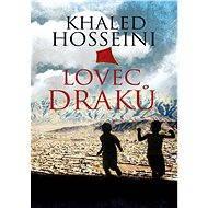Lovec draků - Khaled Hosseini, 363 stran