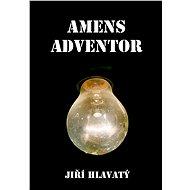 Amens Adventor - Elektronická kniha