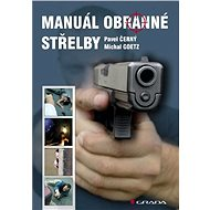 Manuál obranné střelby - Elektronická kniha