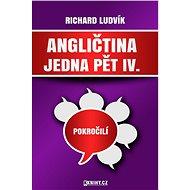 Angličtina jedna pět IV.  - Elektronická kniha