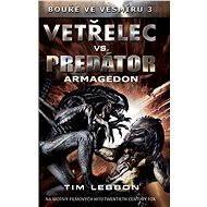 Vetřelec vs. Predátor - Armagedon - Elektronická kniha