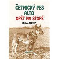 Četnický pes Alto opět na stopě - Elektronická kniha