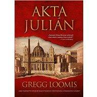 Akta Julián - Elektronická kniha