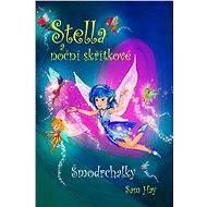 Stella a noční skřítkové - Šmodrchalky - Elektronická kniha