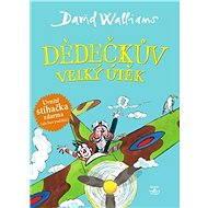 Dědečkův velký útěk - David Walliams