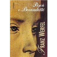 Píseň o Bernadettě - Elektronická kniha