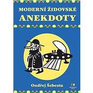 Moderní židovské anekdoty - Elektronická kniha