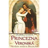 Princezna veronská - Elektronická kniha