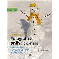 Nikon DSLR: Fotografujte sníh dokonale - Elektronická kniha