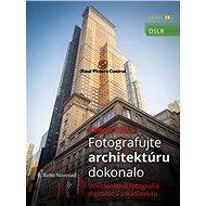 Canon DSLR: Fotografujte architektúru dokonalo - Elektronická kniha