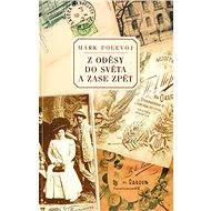 Z Oděsy do světa a zase zpět - Elektronická kniha