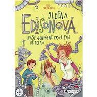 Slečna Edisonová – naše (geniální) praštěná učitelka - Elektronická kniha