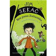 Jim Sekáč: Syn pana Zubatého - Elektronická kniha