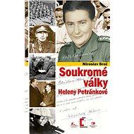 Soukromé války Heleny Petránkové - Elektronická kniha